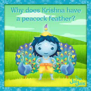 Why does Lord Krishna have a peacock feather?