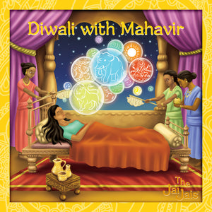 Who was Mahavir? What does he have to do with Diwali?