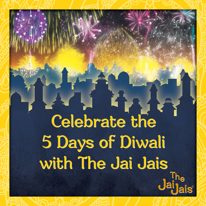 Days of Diwali with The Jai Jais