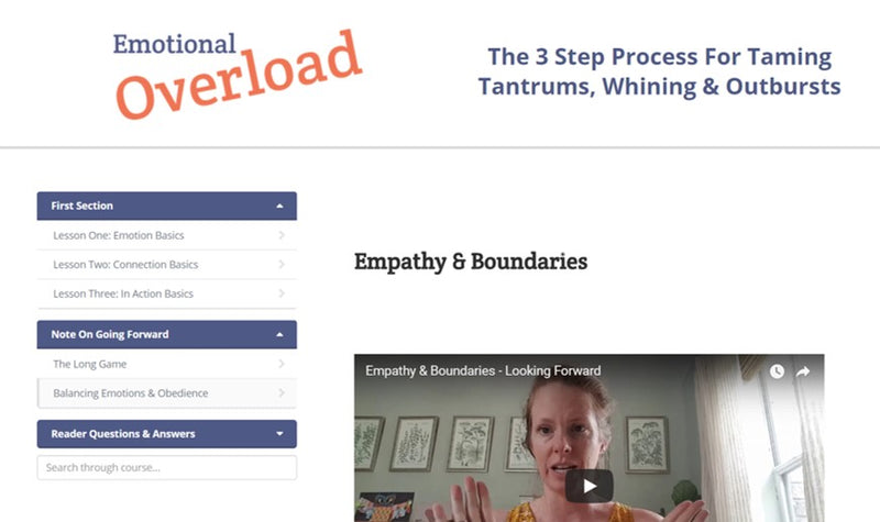 Emotional Overload: 3 Steps To Fewer Tantrums, Greater Connections & More Cooperation