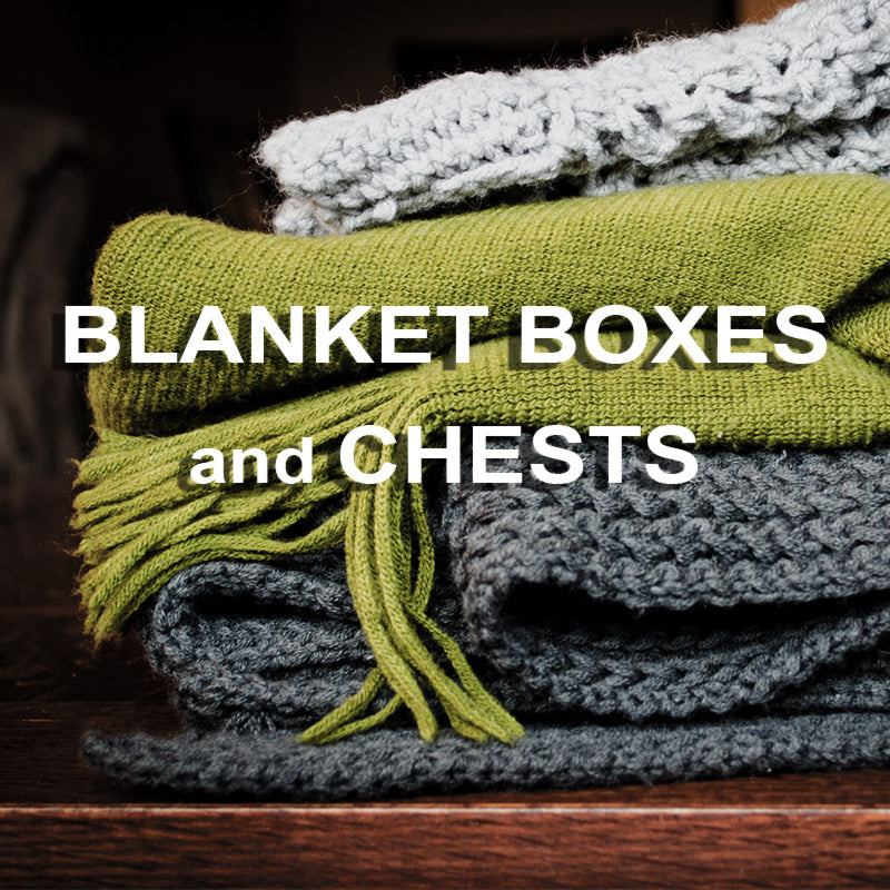 Blanket Boxes and Chests