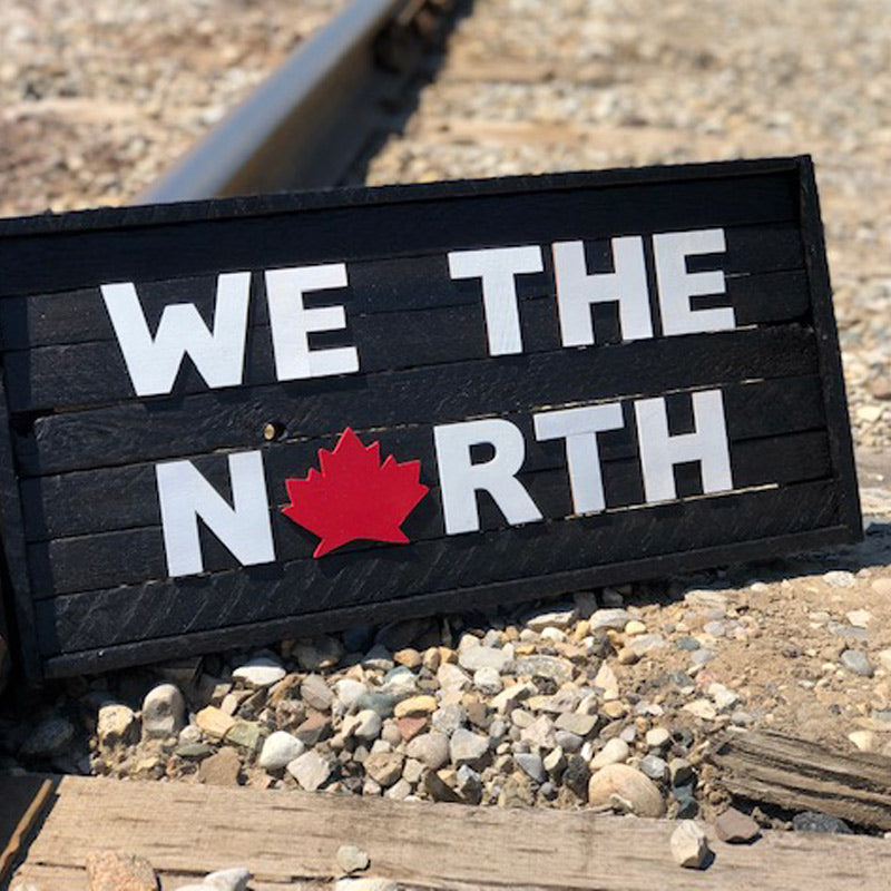 We the North Sign