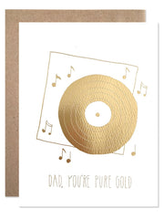 Dad, You're Pure Gold is a Father's Day card by Hartland Brooklyn made in the USA and sold by Thread Spun