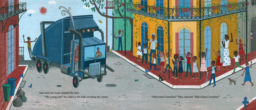 In New Orleans, there lived a man who saw the streets as his calling, and he swept them clean. In this heartwarming book about a real garbage man, Phil Bildner and John Parra tell the inspiring story of a humble man and the heroic difference he made in the aftermath of Hurricane Katrina.