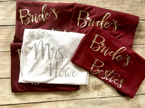 Bride And Brides Besties Shirts