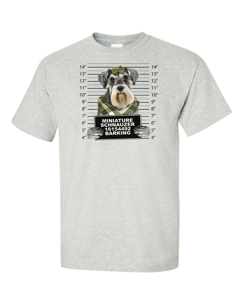 Funny T Shirt Miniature Schnauzer Mugshot Crime Barking In Many Colors