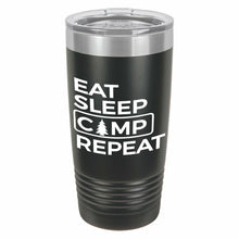 Eat Sleep Camp Repeat Funny Novelty Stainless Steel Coffee Tumbler 20oz & 12oz