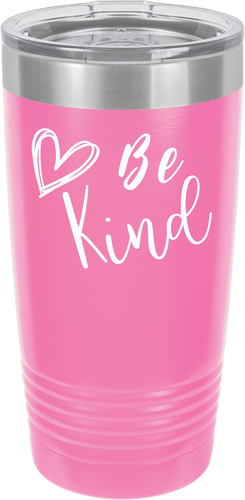 Be Kind Funny Novelty Stainless Steel Coffee Tumbler 20oz & 12oz, Double Wall