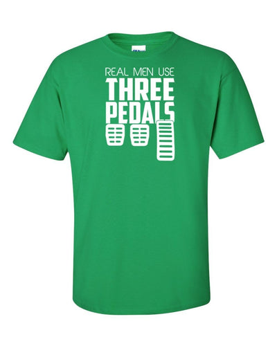 Funny T-Shirt Real Men Use Three Pedals In Many Colors