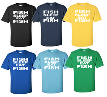 Fish Sleep Eat Fish - Funny Novelty T Shirt For That Fisherman In Your Life