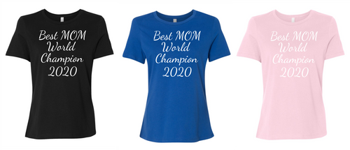 Best Mom World Champion 2020 Women's Short Sleeve T Shirt Casual And Cute Inspirational Graphics