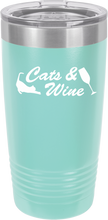 Cats & Wine Funny Novelty Stainless Steel Wine Or Coffee Tumbler 20oz & 12oz
