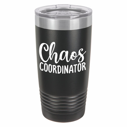 Chaos Coordinator Funny Novelty Stainless Steel Coffee Tumbler 20oz, Double Walled Vacuum Insulated Tumbler with Splash Proof Lid Gift For Men & Women - E HUB PRODUCTS