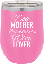 Dog Mother Wine Lover Funny Novelty Stainless Steel Coffee Tumbler 20oz & 12oz