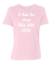 I'm So Over This Shit Women's Short Sleeve T Shirt Casual And Cute Inspirational Graphics