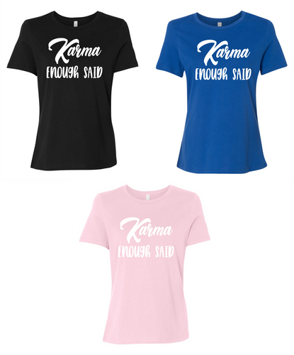 Karma Enough Said Women's Short Sleeve T Shirt Casual And Cute Inspirational Graphics