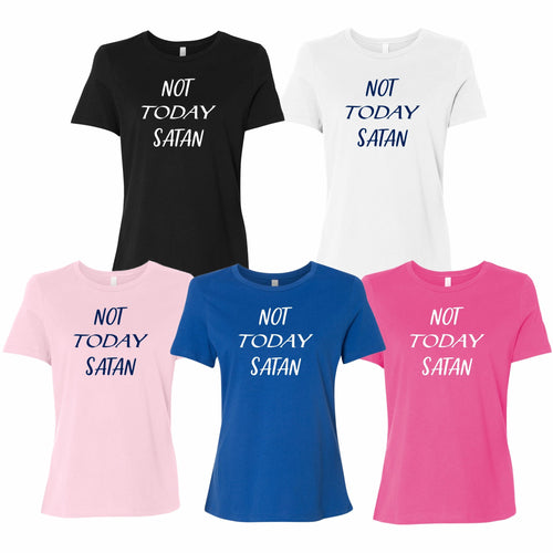 Not Today Satan Women's Short Sleeve T Shirt Casual And Cute Inspirational Graphics