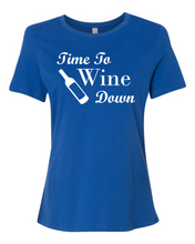 Time To Wine Down Women's Short Sleeve T Shirt Casual And Cute Inspirational Graphics