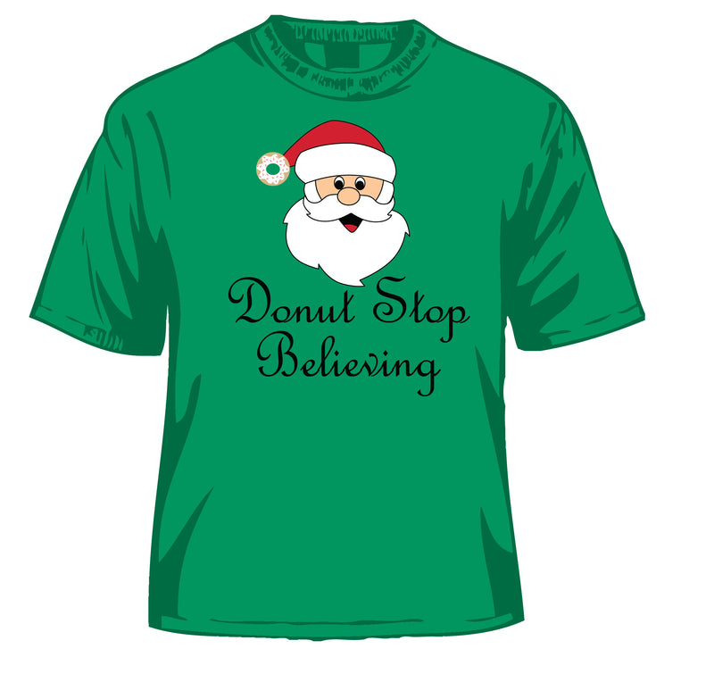 Donut Stop Believing T-Shirt