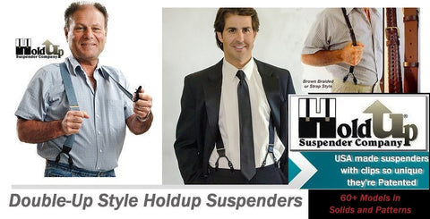 Dual clip Double-Up style Holdup suspenders are this company's top sellers and come in 60 colorful choices