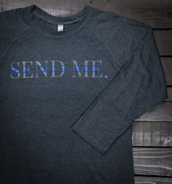 Squarejuan Send Me™ Thin Blue Line 3/4 Sleeve Raglan Shirt in support of law enforcement/police around the world. Isaiah 6:8 #SendMe
