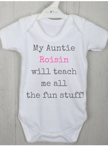 "Personalised Baby Vest ""<insert name> will teach me all the fun stuff"""