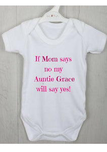 "Personalised Baby Vest ""If Mom Says No.."""