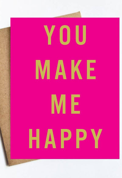 LIVE LOVE STUDI YOU-MAKE-ME-HAPPY YOU MAKE ME HAPPY CARD - YOU-MAKE-ME-HAPPY-LIVE LOVE STUDI