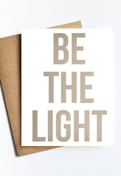 LIVE LOVE STUDI BE-THE-LIGHT BE THE LIGHT CARD - BE-THE-LIGHT-LIVE LOVE STUDI
