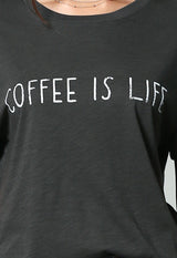 By Together - Charcoal Coffee Is Life Tee