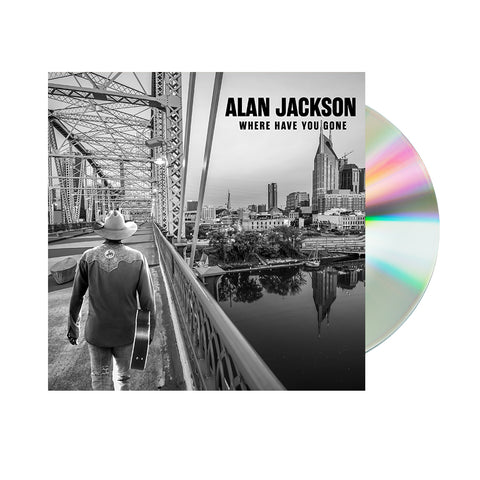 Alan Jackson – Where Have You Gone (CD) Pre-Order