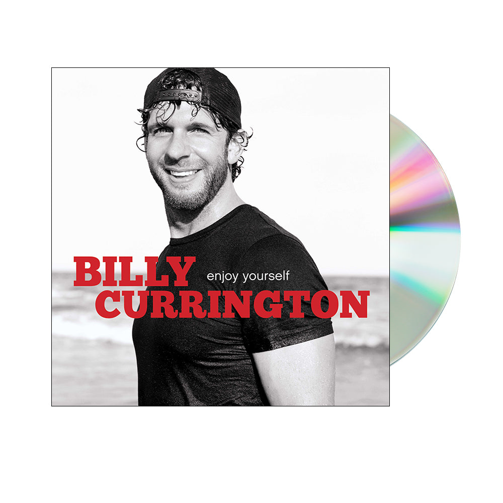 Billy Currington - Enjoy Yourself (CD)