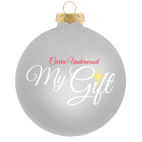 Carrie Underwood My Gift Silver Ornament