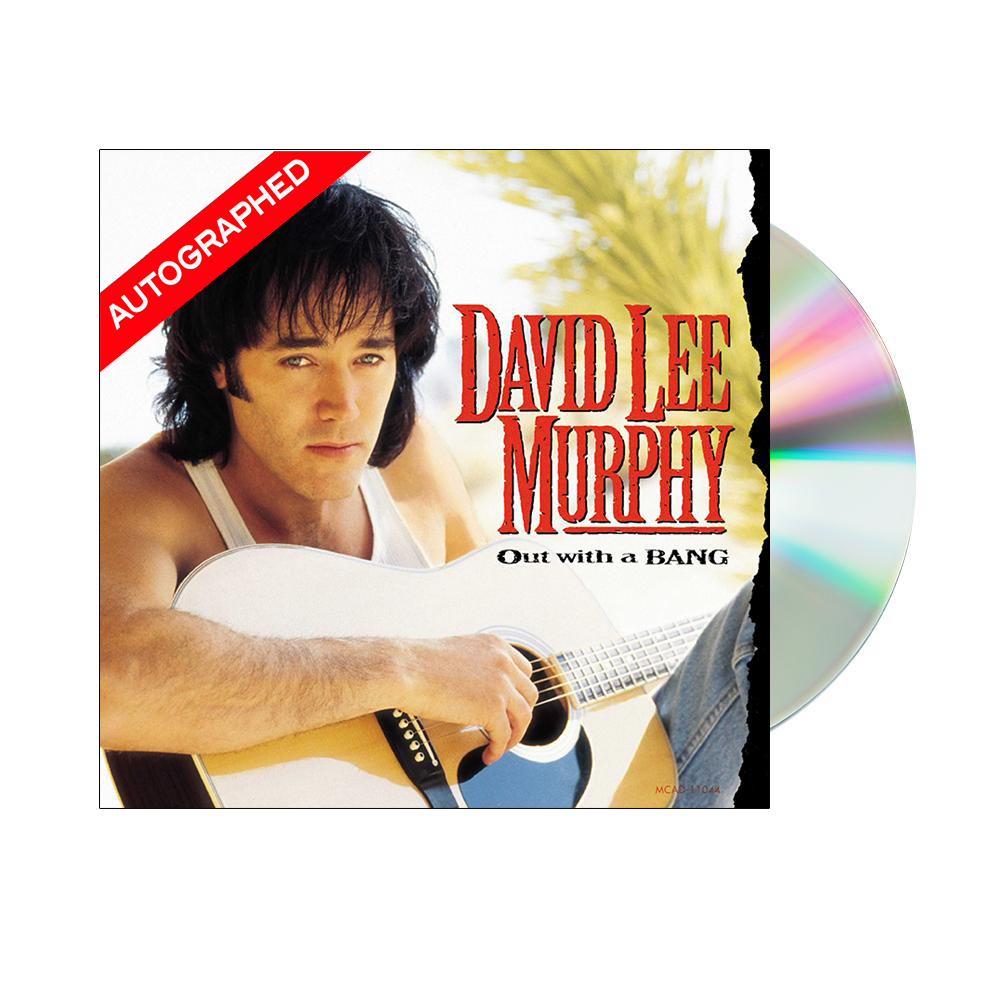 David Lee Murphy - Out With A Bang (CD-Autographed)