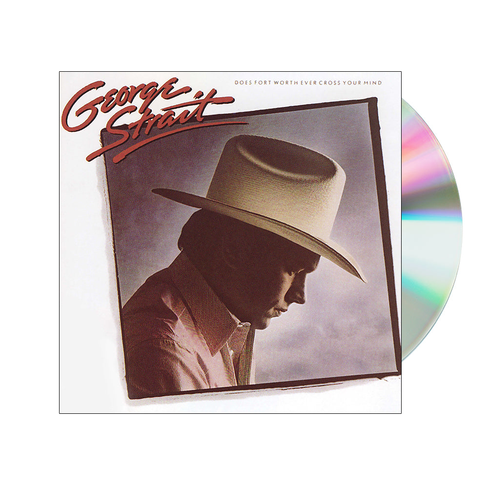 George Strait - Does Fort Worth Ever Cross Your Mind (CD)