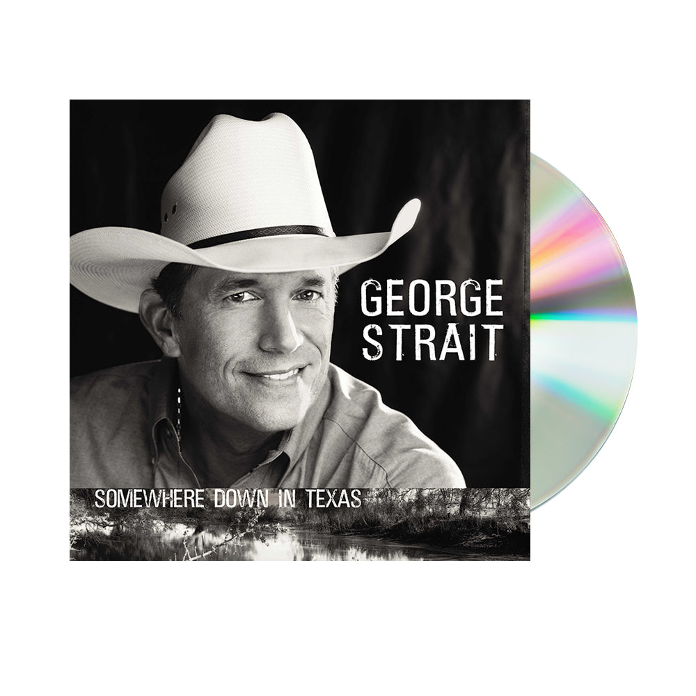 George Strait - Somewhere Down In Texas (CD)