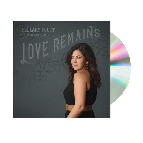 Hillary Scott and The Family - Love Remains (CD)