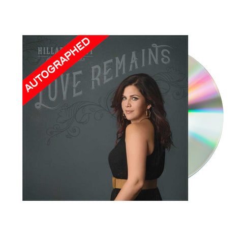 Hillary Scott and The Family - Love Remains (CD - Autographed)