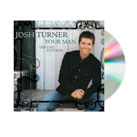 Josh Turner - Your Man Deluxe Edition (CD) Pre-Order