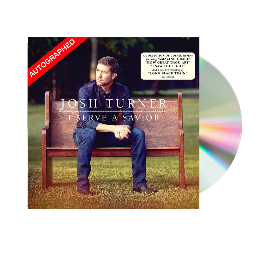 Josh Turner - I Serve A Savior (CD-Autographed)