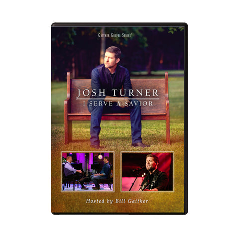 Josh Turner - I Serve A Savior (DVD)