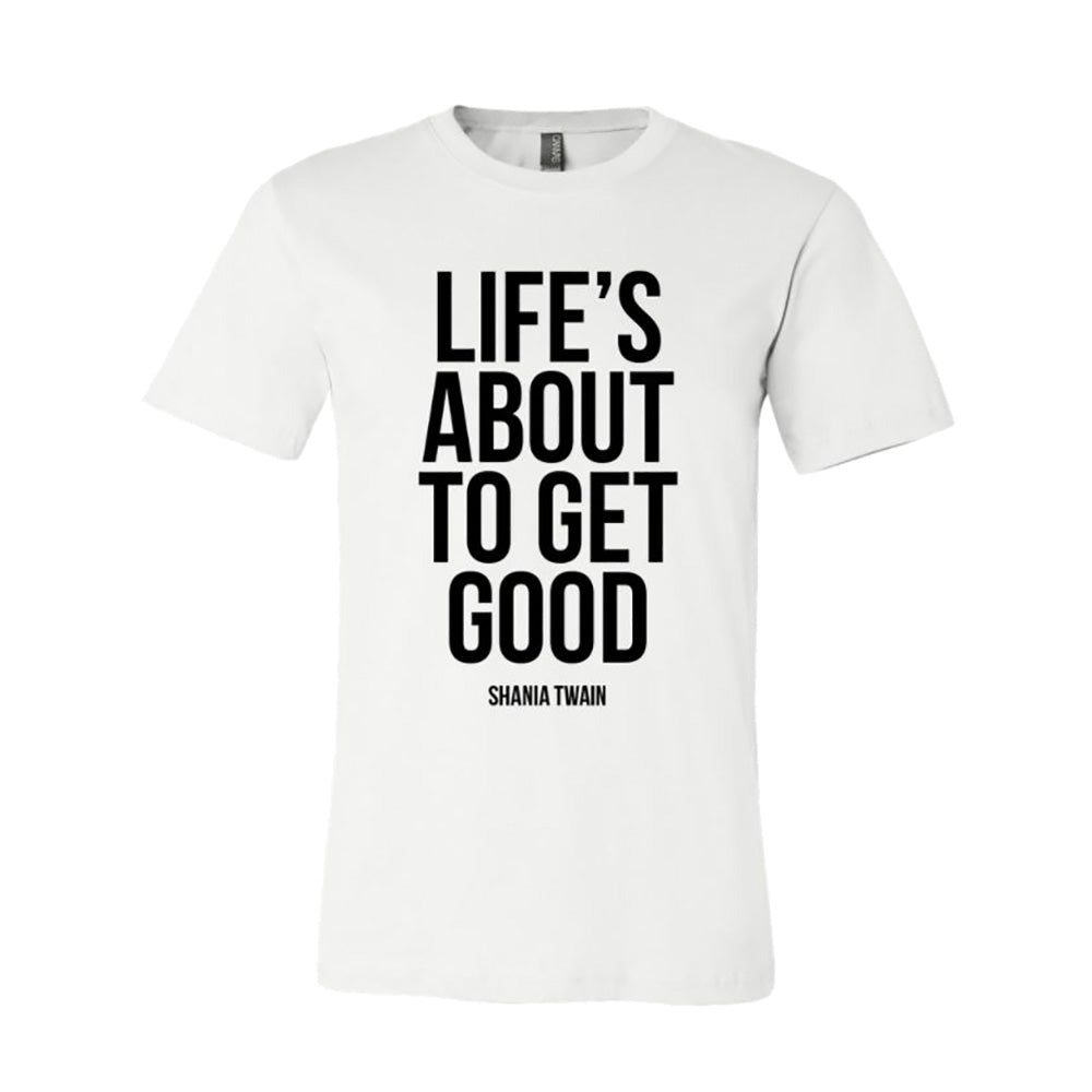 Shania Twain - Life's About to Get Good (T-Shirt)