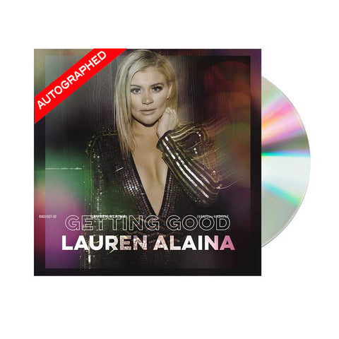 Lauren Alaina - Getting Good EP (CD - Autographed)