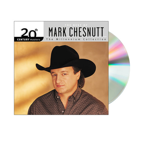 Mark Chesnutt - 20th Century Masters: The Best Of Mark Chesnutt (CD)