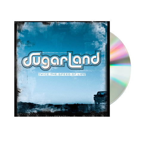 Sugarland - Twice The Speed Of Life (CD)