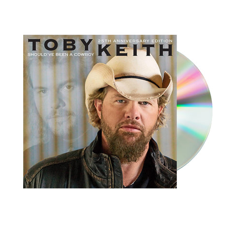 Toby Keith - Should've Been A Cowboy: 25th Anniversary Edition (CD)