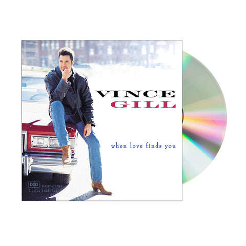 Vince Gill - When Love Finds You (CD)