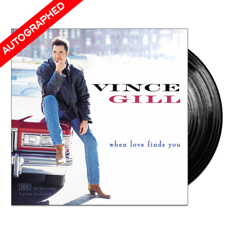 Vince Gill - When Love Finds You (Vinyl - Autographed)