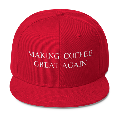 Making Coffee Great Again - Hat