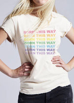 Born This Way Graphic Tee